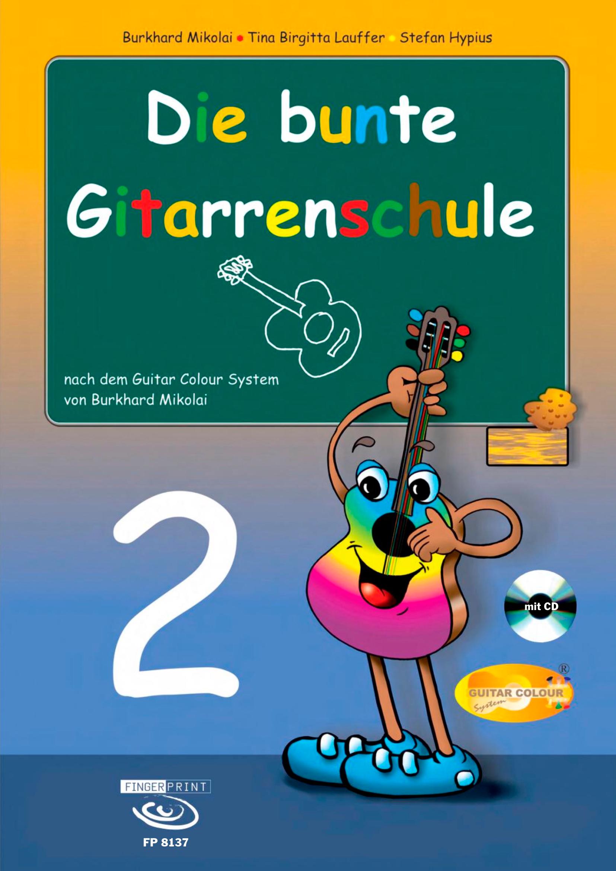 Die bunte Gitarrenschule – Band 2